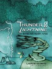 Redniss, L: Thunder and Lightning