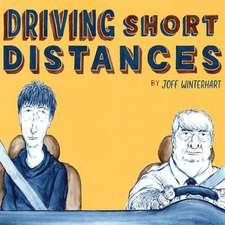 Winterhart, J: Driving Short Distances