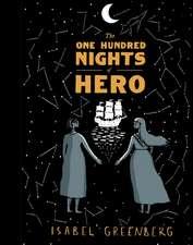 Greenberg, I: The One Hundred Nights of Hero