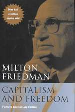 Capitalism and Freedom – Fortieth Anniversary ed