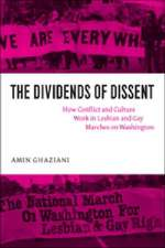 The Dividends of Dissent – How Conflict and Culture Work in Lesbian and Gay Marches on Washington