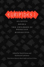 Euripides I: Alcestis, Medea, The Children of Heracles, Hippolytus