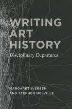 Writing Art History: Disciplinary Departures