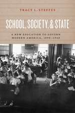 School, Society, and State – A New Education to Govern Modern America, 1890–1940