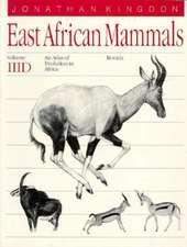 East African Mammals: An Atlas of Evolution in Africa, Volume 3, Part D: Bovids