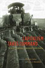 Capitalism Takes Command – The Social Transformation of Nineteenth–Century America