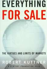 Everything for Sale – The Virtues and Limits of Markets