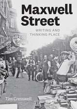 Maxwell Street: Writing and Thinking Place