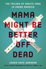 Mama Might Be Better Off Dead