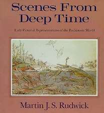 Scenes from Deep Time: Early Pictorial Representations of the Prehistoric World