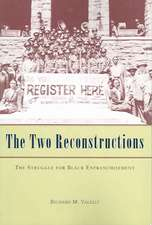 The Two Reconstruction – The Struggle for Black Enfranchisement