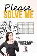 Please Solve Me