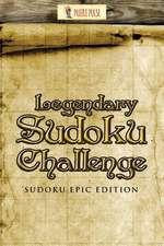 Legendary Sudoku Challenge