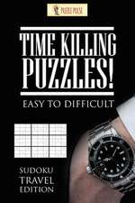 Time Killing Puzzles! Easy to Difficult