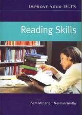 McCarter, S: Improve Your IELTS Reading Skills