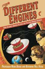 Different Engines: How Science Drives Fiction and Fiction Drives Science