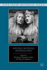 Writing Medieval Women's Lives