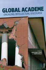 Global Academe: Engaging Intellectual Discourse