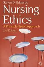 Nursing Ethics: A Principle-Based Approach
