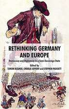 Rethinking Germany and Europe: Democracy and Diplomacy in a Semi-Sovereign State
