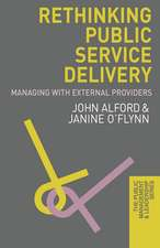 Rethinking Public Service Delivery: Managing with External Providers
