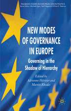 New Modes of Governance in Europe: Governing in the Shadow of Hierarchy