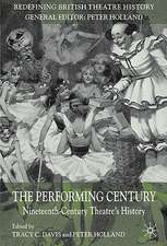 The Performing Century: Nineteenth-Century Theatre's History
