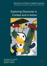 Exploring Discourse in Context and in Action