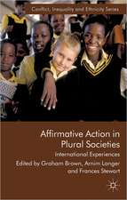 Affirmative Action in Plural Societies: International Experiences