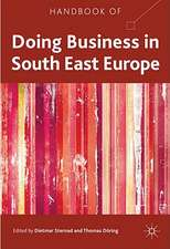 Handbook of Doing Business in South East Europe