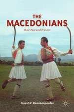 The Macedonians: Their Past and Present