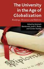 The University in the Age of Globalization: Rankings, Resources and Reforms