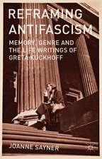Reframing Antifascism: Memory, Genre and the Life Writings of Greta Kuckhoff