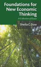 Foundations for New Economic Thinking: A Collection of Essays