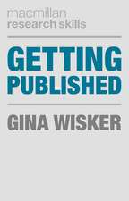 Getting Published: Academic Publishing Success