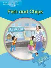 Little Explorers B Fish and Chips