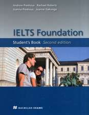 IELTS Foundation Student's Book - IELTS band 4 to 5.5