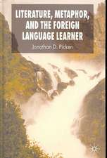 Literature, Metaphor and the Foreign Language Learner