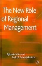 The New Role of Regional Management