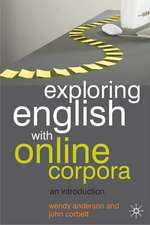 Exploring English With Online Corpora: An introduction