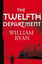 Ryan, W: The Twelfth Department
