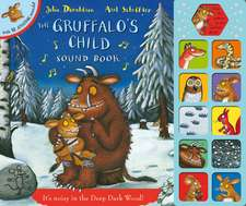 Donaldson, J: Gruffalo's Child Sound Book