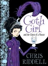 Goth Girl and the Ghost of a Mouse:  A First Storybook