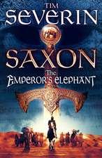 Saxon: The Emperor's Elephant
