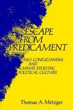 Escape from Predicament – Neo–Confucianism and