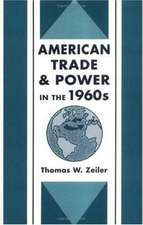 American Trade & Power in the 1960s