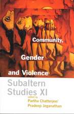 Community, Gender, and Violence – Subaltern Studies XI