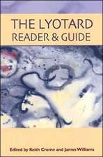 The Lyotard Reader and Guide