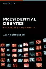 Presidential Debates – Fifty Years of High Risk TV  2e