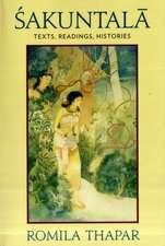 Sakuntala – Texts, Readings, Histories